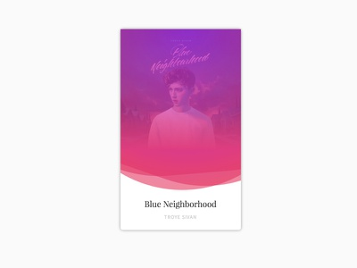 Now Playing ui card player music blue neighborhood troye sivan