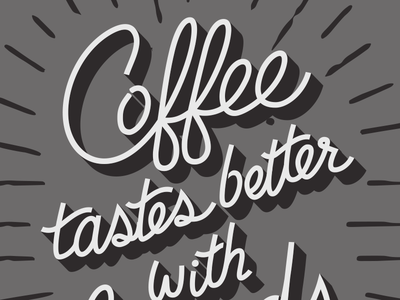 Coffee t-shirt typography handwriting script