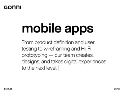 Mobile apps userinterface digitalproducts uxui creativeagency branding appdevelopment gonniagency user experience designthinking gonni