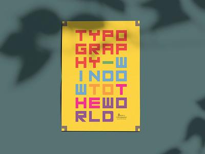 Typography - Window To The World typography طراحی پوستر poster design poster art poster design drop قطره طراحی طراحی گرافیک hosman design hosman7 hosman hosein mansouri graphic designer graphic design designdrop design