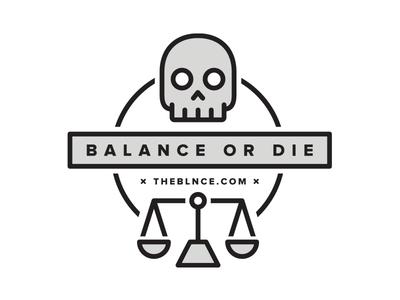 Balance Or Die