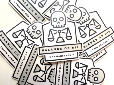 Balance or Die Stickers