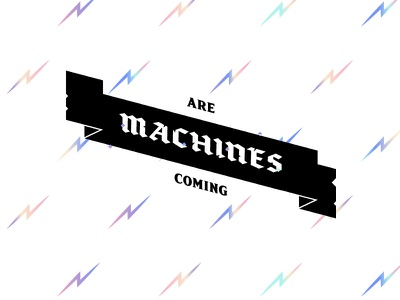 Machines Are Coming pattern lockup illustration retro colorful lettering