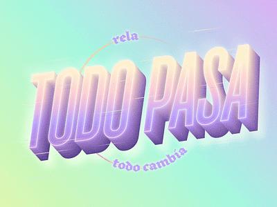 Todo Pasa stroke noisy illustrator blend typography type