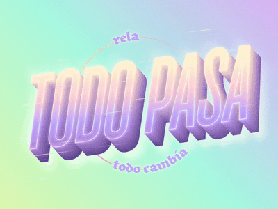 Todo Pasa stroke noisy illustrator blend typography type