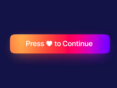 Press ♥ to Continue lottiefiles lottie animation lottie animation lighting effects minimal ux ui app product design mobile illustration ios design