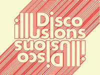 Disco Illusions Poster Design