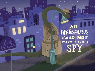 An Apatosaurus Would Not Make a Good Spy children's book cover skyline night cute funny dinosaurs spy childrens book children kids brontosaurus apatosaurus dinosaur