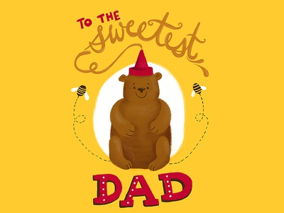 Sweetest Dad Honey Bear father's day greeting card illustration kids animal illustration hand drawn holiday type typography lettering cute card food bear