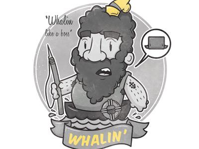 Whalin'