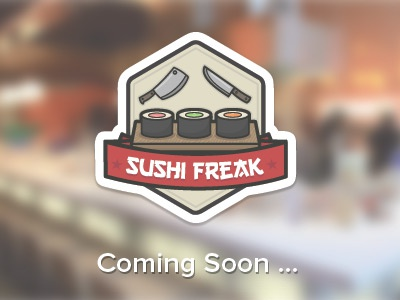 Sushi Freak happiest soon vicbell banner illustration knife vector sushi coming wood icon photoshop badge table roll illustrator