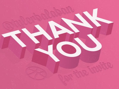 Dribbble Thankyou thankyou thanks first thank you first post