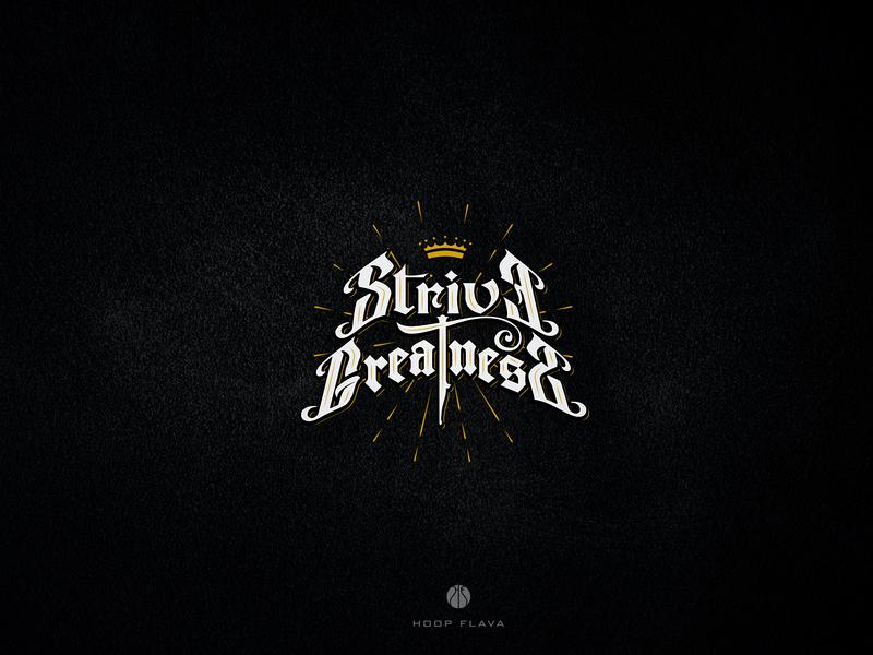 Strive Greatness tshirt design apparel illustration typography