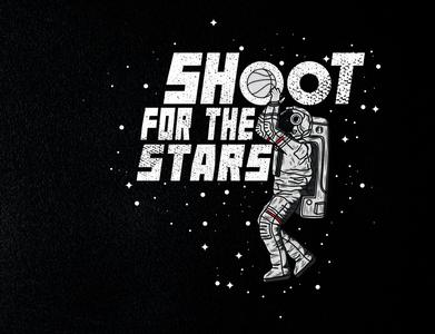 Shoot for the stars moon stars astronaut space shoot typography tshirt design sport tshirt design apparel basketball illustration