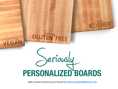 Seriously PERSONALIZED CUTTING BOARDS words with boards kosher vegan gluten free cutting board