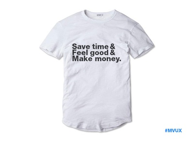 T-Shirt: Minimum Viable User eXperience shirt mvux