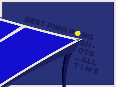 Best Ping Pong Shots of All Time type typography illustration typeface pingpong ping pong