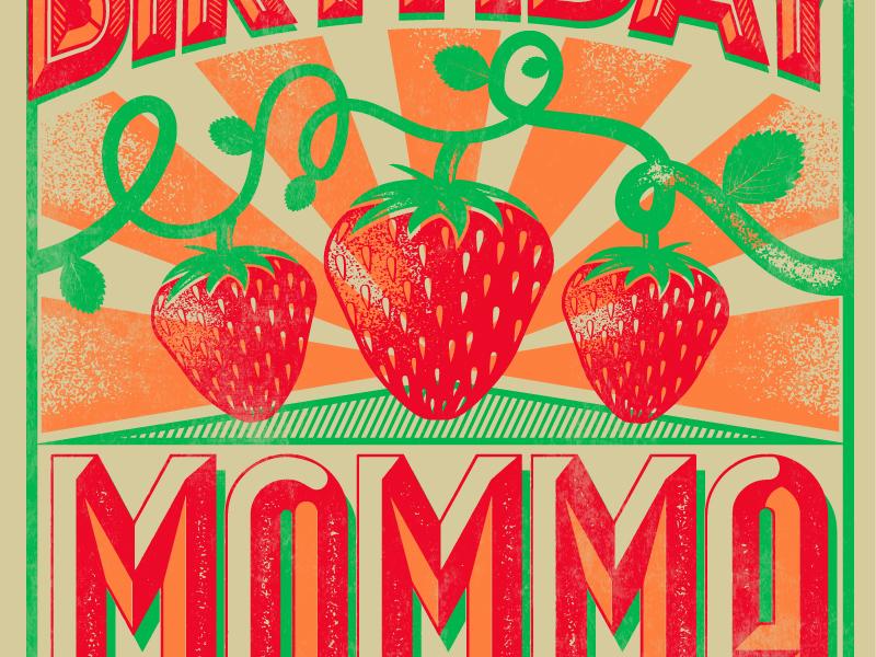 DEAR MOMMA poster illustration strawberry momma typography print