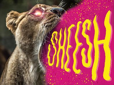 She's Had It procreate sheeshcore lioness sheesh