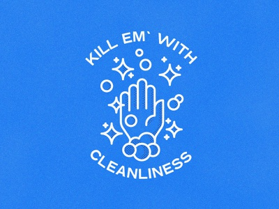 Kill Em' With Cleanliness washyourhands sanitizer handsanitizer covid coronavirus soap grain vector fun poster illustration design