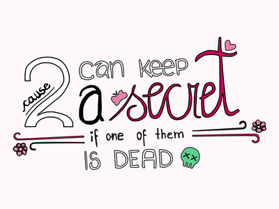 ... if one of them is dead illustration quote song type lettering handlettering typography the pierces