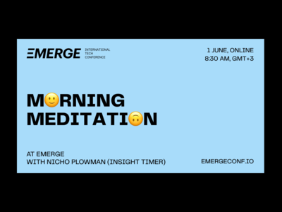 EMERGE, 1—3 June speakers investor startup activity content facebook instagram social media identity branding emerge meetup online party morning technology tech conference event meditation