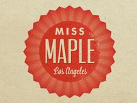 Miss Maple LA