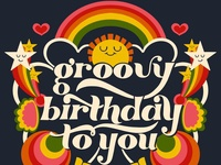Groovy Birthday To You