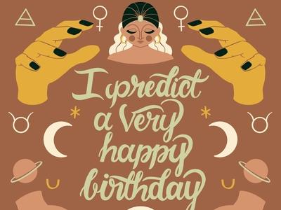 I Predict a Very Happy Birthday