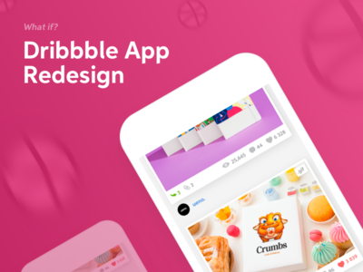 Dribbble App Redesign mobile ux ui design redesign app dribbble