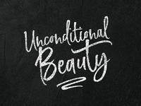 Unconditional Beauty