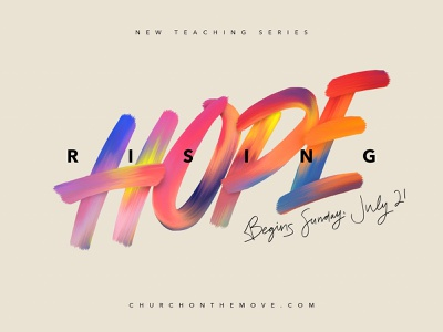 Hope Rising Series Art typography color photoshop church design type paint