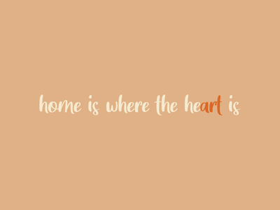 Home is where the heart is the heart is - Design by Cheyney bold color typography minimal bold colour illustrator flat illustration vector design
