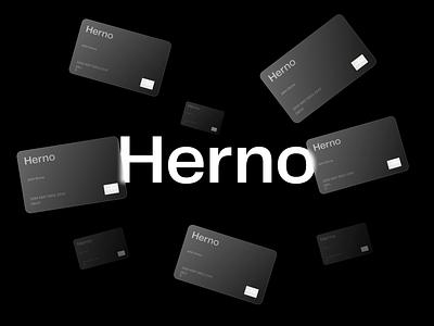 Herno® — Cards figma fintech brand branding exploration art direction brutalism brutalist glass card type minimalist minimal animated minimalism typography animation sketch ux ui