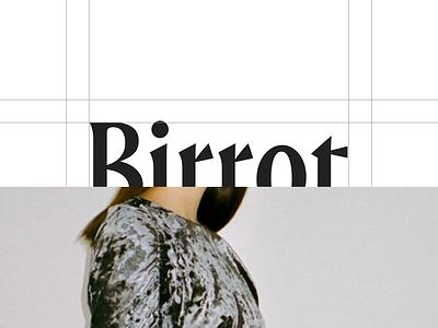 Birrot — Logo logo clothing brutalism minimalist type branding figma fashion art direction layout exploration layout website minimal animated minimalism typography animation sketch ux ui