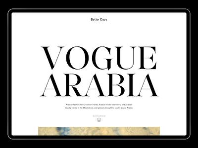 Vogue Arabia — Desktop Website fashion website artdirection ux ui art direction editorial design editorial minimalism minimalist typography minimal type layout layout exploration layout design photograhy photography website