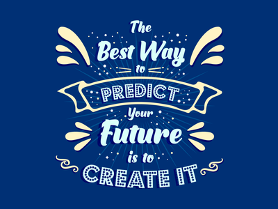 Create Your Future type art calligraphy brush prints motivational type lettering quote design quote graphic design vector blue illustration design font typography