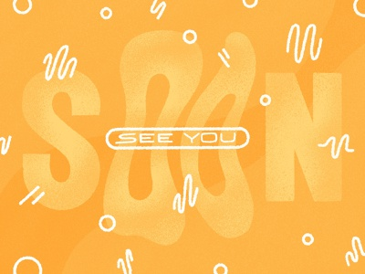 See You Soon groovy gold see you soon textures design illustration procreate ipad pro lettering