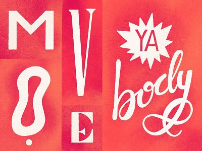 M O V E  👏 handlettering get moving move prints textures design lettering procreate illustration