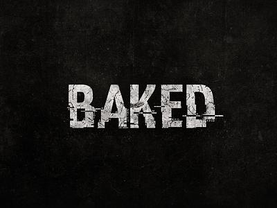 Logo Design // BAKED logo design branding logo designer illustrator brand logotype brand identity branding design brand design typography logo design dark logo logodesign logo