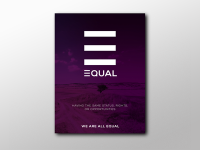 EQUAL - we are all equal