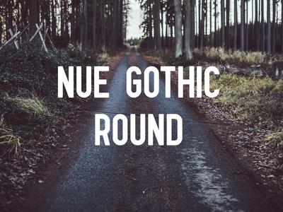 Nue Gothic Round