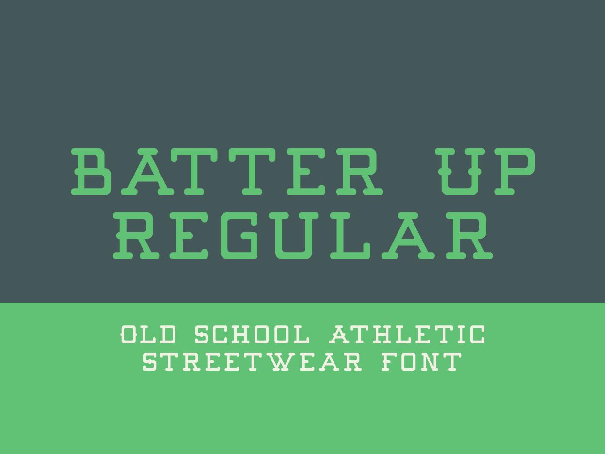 Batter Up Regular monoline font slab serif font slab serif athletic font typography merch design branding typefaces typeface designer type design fonts font designer font design font