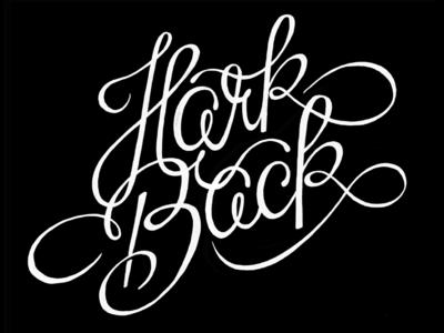 Hark Back lettering