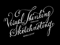 Visual Thinking through Sketchnoting doodle sketchnotes doodle lettering visual thinking workshop