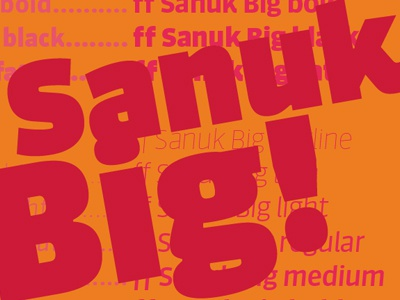 FF Sanuk Big is released dupre xavier font typeface display headlines sanuk