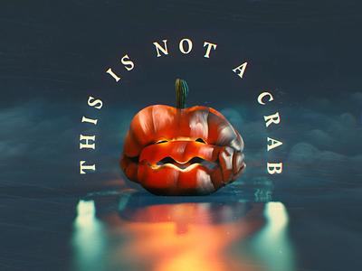 This is not a Crab - Halloween 2020 scary loop motion graphics motion animation blender3d blender 3d crab pumpkins pumpkin halloween