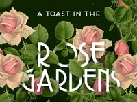 A toast in the rose gardens