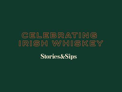 Stories & Sips - Unused Concept identity branding whiskey irish whiskey