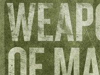 Weapons of Mass...